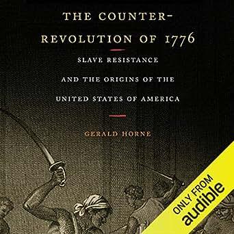 Amazon com: The Counter-Revolution of 1776: Slave Resistance