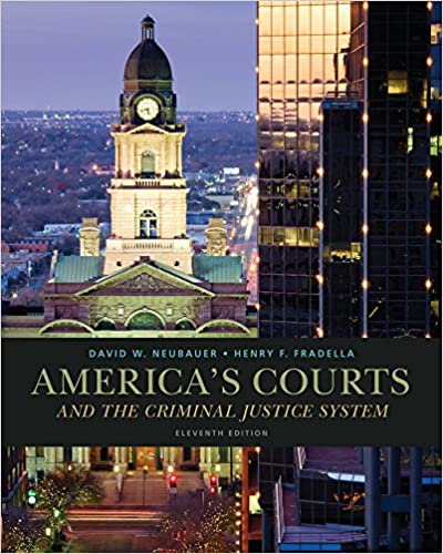 Americas courts and the criminal justice system david w americas courts and the criminal justice system david w neubauer henry f fradella 9781285061948 amazon books fandeluxe Choice Image