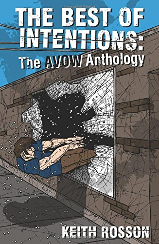 Download Best of Intentions: The Avow Anthology (Punx) pdf epub