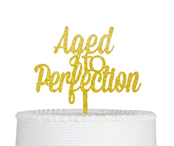 Superb Aged To Perfection Cake Topper Birthday Cake Topper Gold Amazon Personalised Birthday Cards Paralily Jamesorg