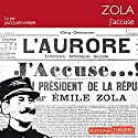J'accuse ! Audiobook by Émile Zola Narrated by Jacques Weber