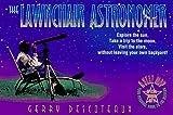 The Lawnchair Astronomer, Gerry Descoteaux, 0440506964