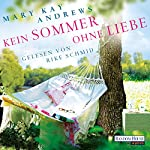 Kein Sommer ohne Liebe | Mary Kay Andrews