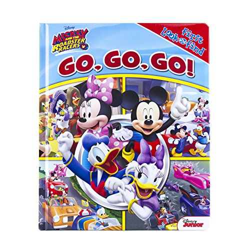Disney - Mickey and the Roadster Racers - Go, Go, Go! First Look and Find - PI Kids (First Look & Find) (My First Look And Find Mickey Mouse Clubhouse)