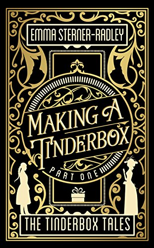 Making a Tinderbox (The Tinderbox Tales Book 1) cover
