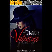 De Chanel para Valentino (Os Mafiosos Livro 1)