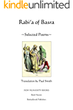RABI'A OF BASRA: SELECTED POEMS
