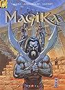 Magika, Tome 4 : Big Bang Babylone par Tacito