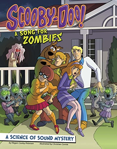 (Scooby-Doo! A Science of Sound Mystery: A Song for Zombies (Scooby-Doo Solves It with)