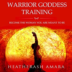 Warrior Goddess Training Audiobook