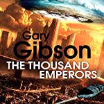 The Thousand Emperors | Gary Gibson