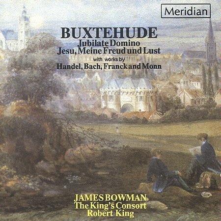 Buxtehude: Eternal Source of Light - Jubilate Domino; Jesu, Meine Freud und Lust