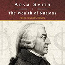 The Wealth of Nations Audiobook by Adam Smith Narrated by Gildart Jackson