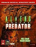 Aliens versus Predator: Prima's Official Strategy Guide