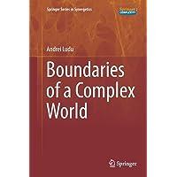 Boundaries of a Complex World