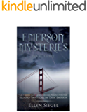 """Emerson Mysteries: Book Three: Continuing cases from SF Missing Persons Detective, Richard """"don't call me Dick"""" Emerson."""
