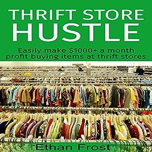 Thrift Store Hustle Audiobook