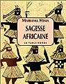 Sagesse africaine par Hima