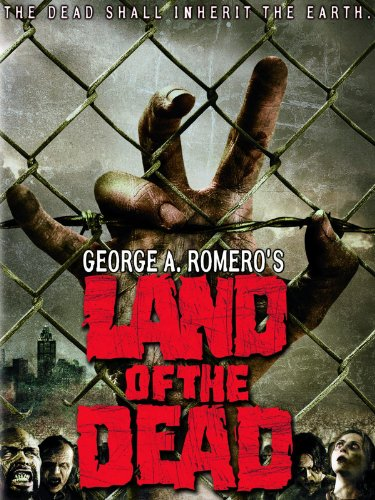 George A. Romero's Land of the Dead -