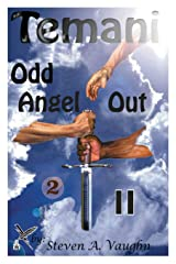 Temani: Odd Angel Out II Paperback