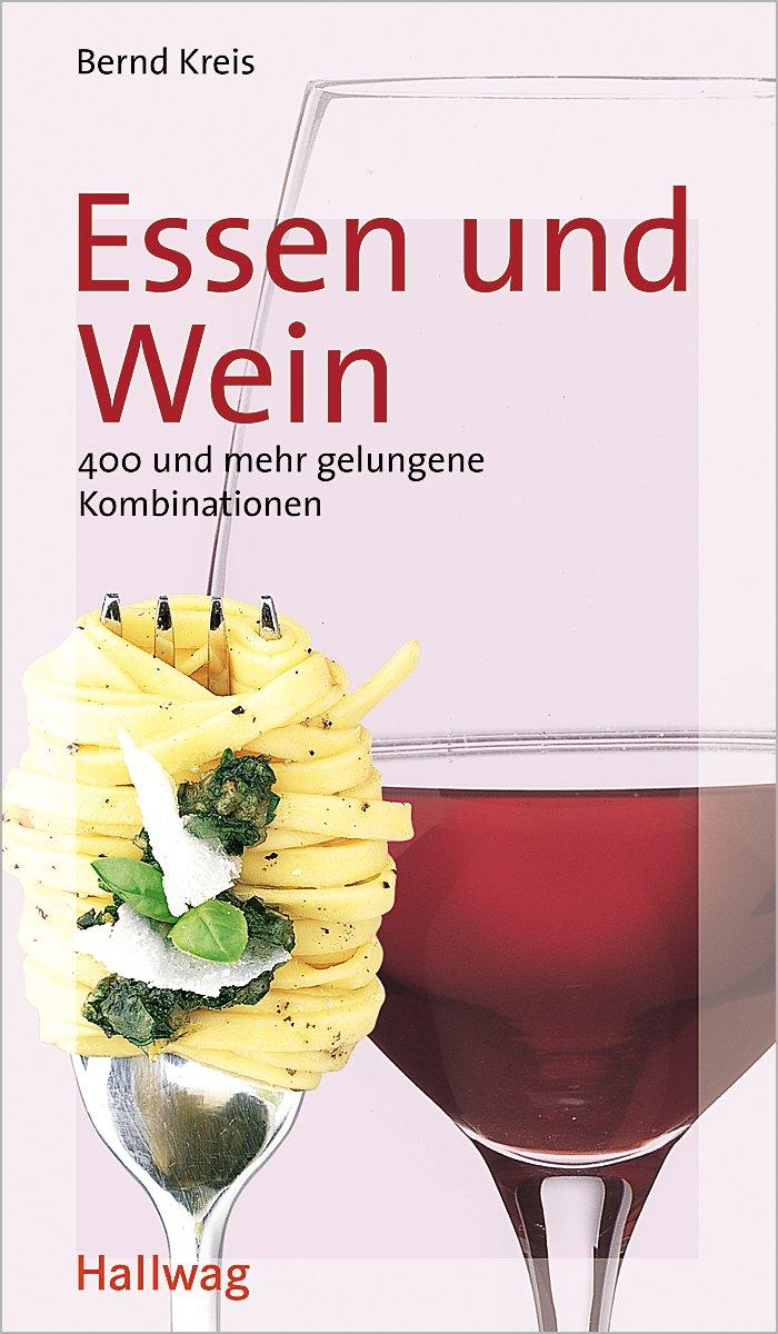 Essen und Wein (Hallwag Altproduktion)
