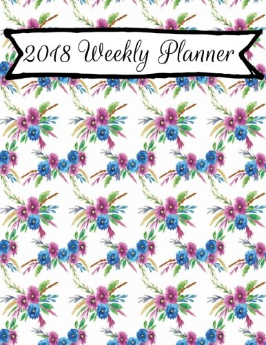 2018-weekly-planner-weekly-planner-calendar-2018-8-5-x-11-weekly-planner-journal-2018-calendar-schedule-organizer-and-journal-notebook-with-inspirational-quotes