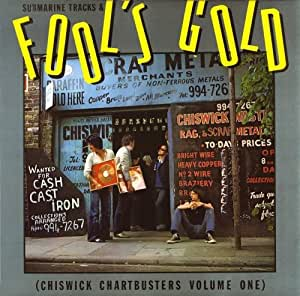 Submarine Tracks & Fool's Gold (Chiswick Chartbusters Volume One)