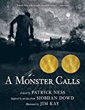 img - for A Monster Calls: Inspired by an idea from Siobhan Dowd book / textbook / text book