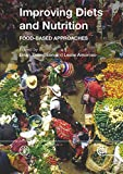 Improving Diets and Nutrition, Food and Agriculture Organization of the United Nations, 9251073198