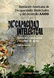 img - for Discapacidad intelectual / Intellectual Disability: Definicion, clasificacion y sistemas de apoyo / Definition, Classification and Systems of Support (Spanish Edition) book / textbook / text book