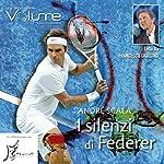 I silenzi di Federer | André Scala