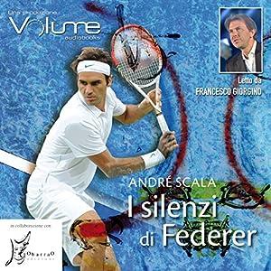 I silenzi di Federer Audiobook