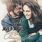 Not Your Average Joe: Shower & Shelter Artist Collective, Book 2 | Brooke St. James