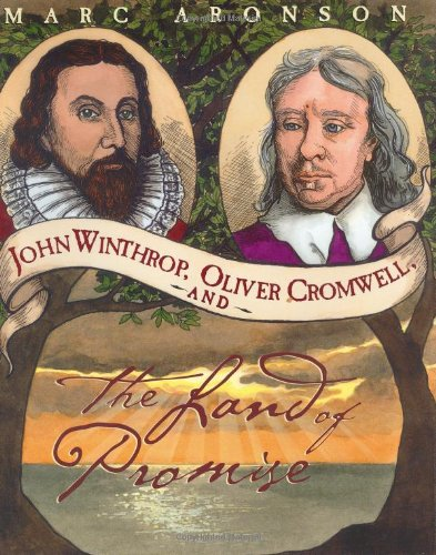 John Winthrop, Oliver Cromwell, and the Land of Promise pdf epub