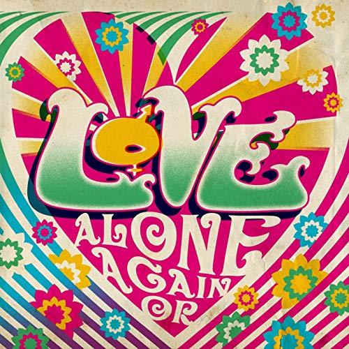 Alone Again Or ()