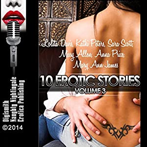 10 Erotic Stories, Volume 3 Audiobook