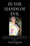 In the Hands of Evil: The sad but true story, of Venet Mulhall's life and death and the hunt for a serial killer and the pursuit for justice.