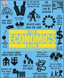 The Economics Book clearly and simply explains more than one hundred groundbreaking ideas in economics, from the earliest experiences of trade to global economic crises.   Using easy-to-follow graphics and artworks, succinct quotations, and thorou...