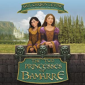 The Two Princesses of Bamarre Audiobook