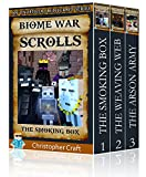 Box Set: The Biome War Scrolls - Buy 2 get 1 Free!: 3 Book Set (Unofficial Minecraft Series ) Amazing Minecraft Adventures!