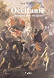 OCCITANIE, L'EPOPEE DES ORIGINES
