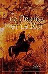 Le Druide et le Roi par Carnebuse
