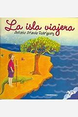 La isla viajera (Spanish Edition) Hardcover