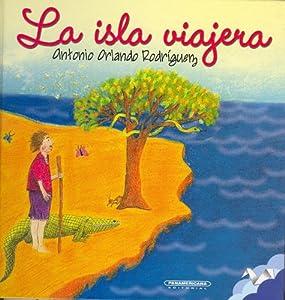 La isla viajera (Spanish Edition)