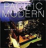 Pacific Modern, Raul A. Barreneche, 0847827658