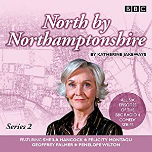 North by Northamptonshire - Series 2 Radio/TV Program
