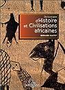 Dictionnaire d'histoire et civilisations africaines par Nantet