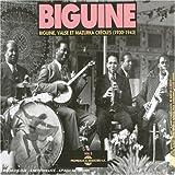 Biguine /Vol.2 : Valse Et Mazurka Creoles (1930-1943)