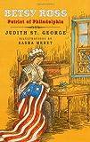 Betsy Ross: Patriot of Philadelphia (Redfeather Books)