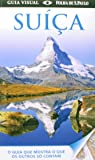 Suíça. Guia Visual
